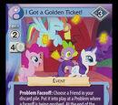 I Got a Golden Ticket!