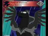 Pony of Shadows, Pure Darkness