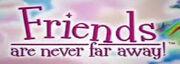 FriendsAreNeverFarAway