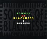 Sounds of Blackness - I Believe
