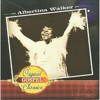 Albertina Walker - Original Gospel Classics