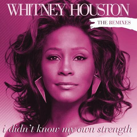 File:Whitney Houston - I Didn't Know My Own Strength Remixes.jpg