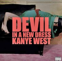 Kanye West - Devil in a New Dress