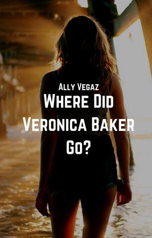 Where Did Veronica Baker Go