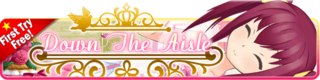 Down The Aisle Gacha banner