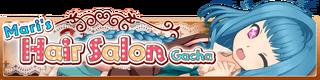 Mari's Hair Salon Gacha banner