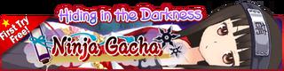 Ninja Gacha Gacha Banner