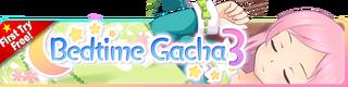 Bedtime Gacha 3 banner