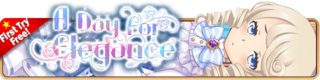 A Day for Elegance Gacha banner