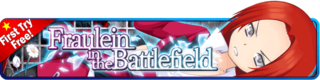 Fraulein in the Battlefield Gacha banner