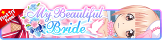 My Beautiful Bride Gacha banner