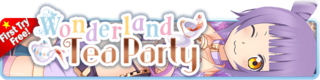Wonderland Tea Party Gacha banner