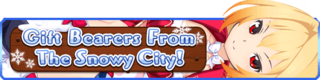 Gift Bearers From The Snowy City! banner