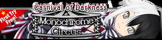 Monochrome Circus Gacha Banner