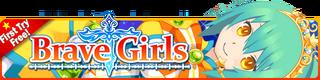 Brave Girls Gacha banner