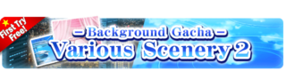 Background Gacha Various Scenery 2 banner