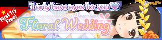 Floral Wedding Gacha Banner