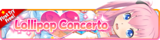 Lollipop Concerto Gacha (Renewal) banner