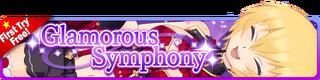 Glamorous Symphony Gacha (Renewal) banner