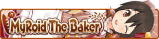 MyRoid The Baker banner