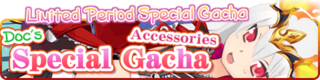 Doc's Special Gacha Accessories 2 Banner
