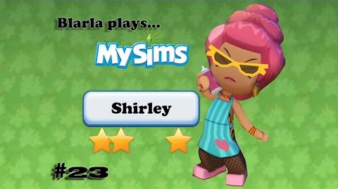 MySims (Episode 23 - Shirley)