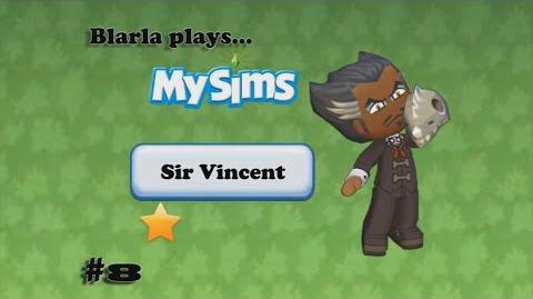 MySims (Episode 8 - Sir Vincent)