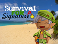 Survival for a Signature Banner