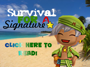 Survival for a Signature Ad
