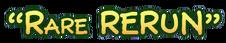 Rare Rerun
