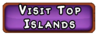 Friends Menu Visit Top Islands Tab