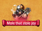 Roaming-mole-that-stole-joy