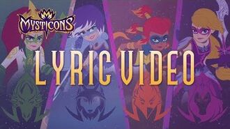 Mysticons Theme Song Lyric Video