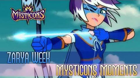 MYSTICONS MOMENTS - Zarya Week! - -TimeToHowl 🐺🐺🐺 - Saturdays @ 8-00AM on Nicktoons!