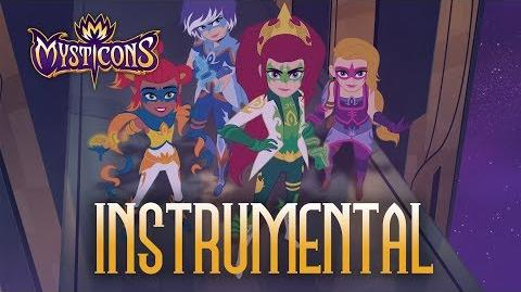 Mysticons Instrumental Video Mysticons Theme Song MUSIC