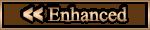 """""""Enhanced"""""""