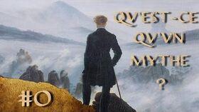 MYTHO - Qu'est-ce qu'un mythe?