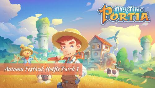 Portia - Autumn Festival - Hotfix Patch 1