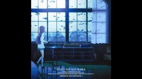 Nagi no Asukara OST 1 - 23. Heart That Slips Through