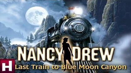 Nancy Drew Last Train to Blue Moon Canyon Official Trailer