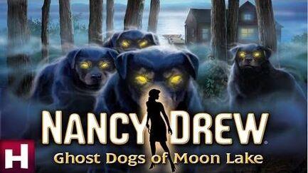 Nancy Drew Ghost Dogs of Moon Lake Official Trailer Nancy Drew Mystery Games