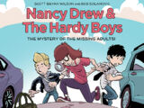 Nancy Drew and the Hardy Boys: The Case of the Missing Adults