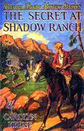 The Secret at Shadow Ranch 1930