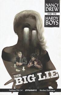 Nancy Drew and The Hardy Boys The Big Lie