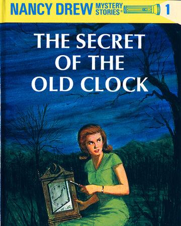 The Secret of the Old Clock (book) | Nancy Drew Wiki | Fandom