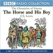 BBC Radio 4 The Horse and His Boy
