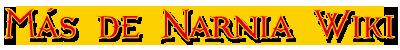 Más de Narnia Wiki