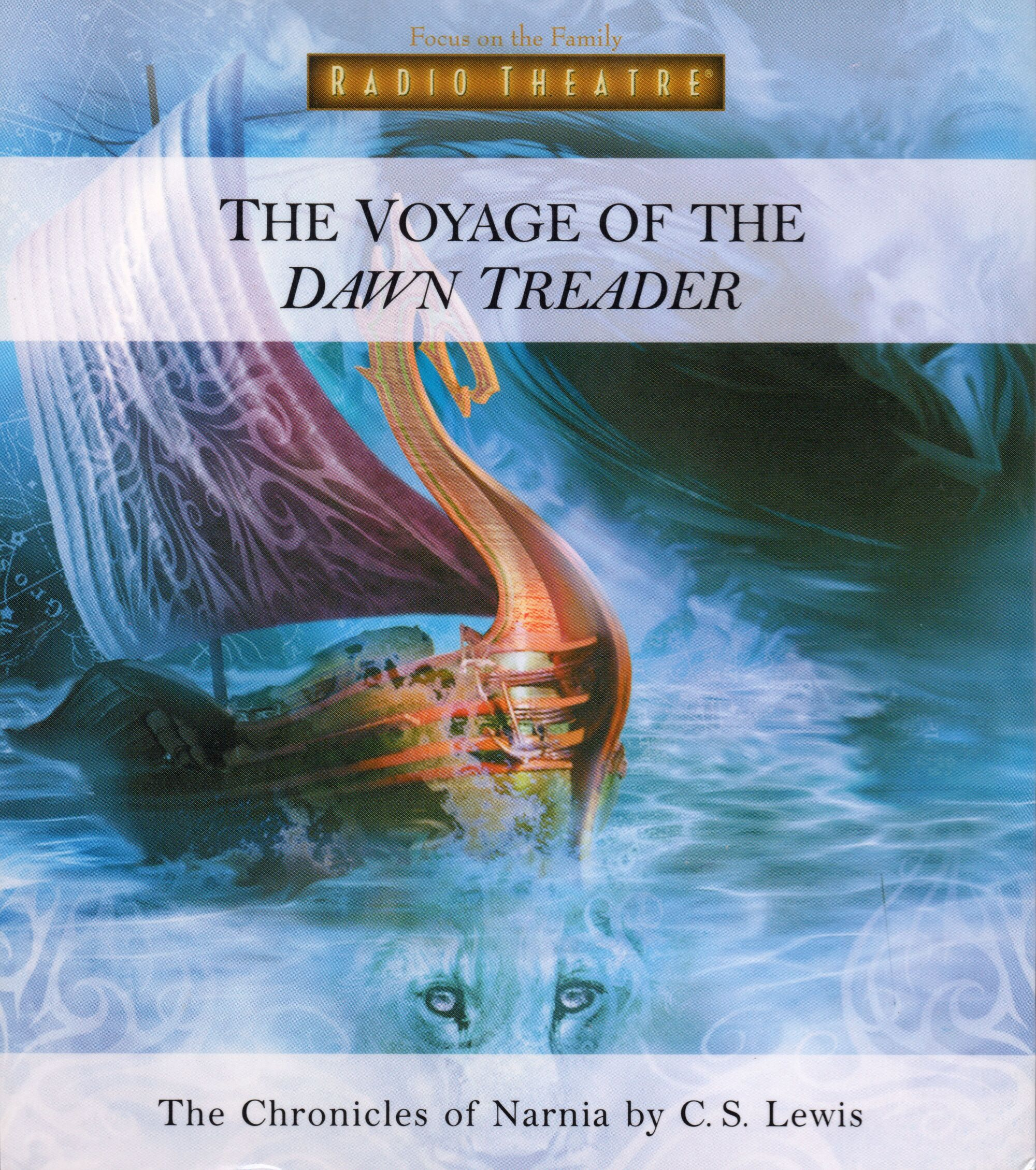 the voyage of the dawn treader focus on the family radio theatre