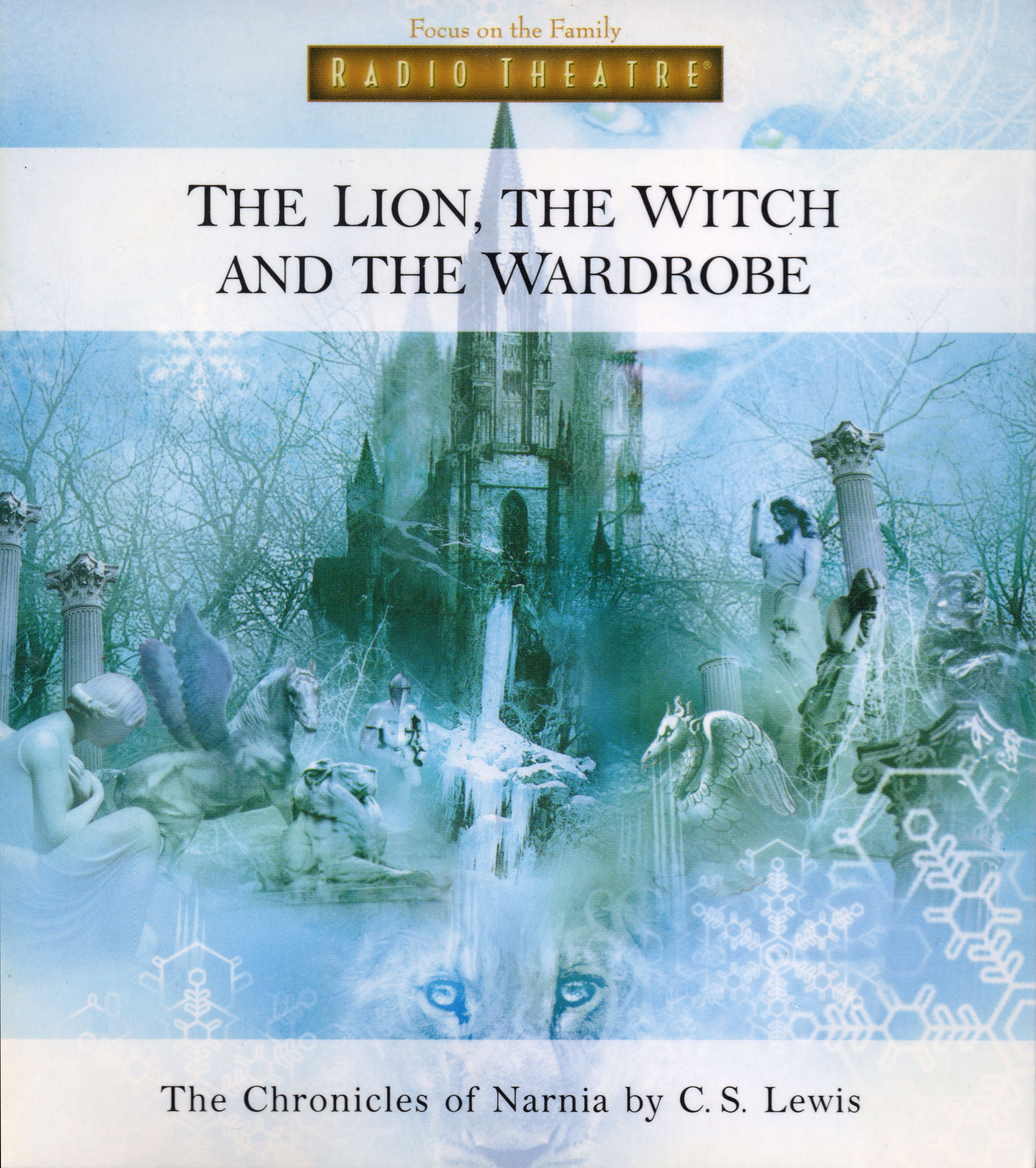 the lion, the witch, and the wardrobe (radio theatre production