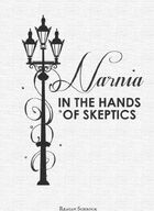 Narnia in the Hands of Skeptics